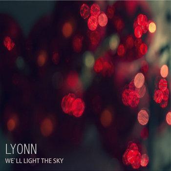 We'll Light The Sky EP cover art