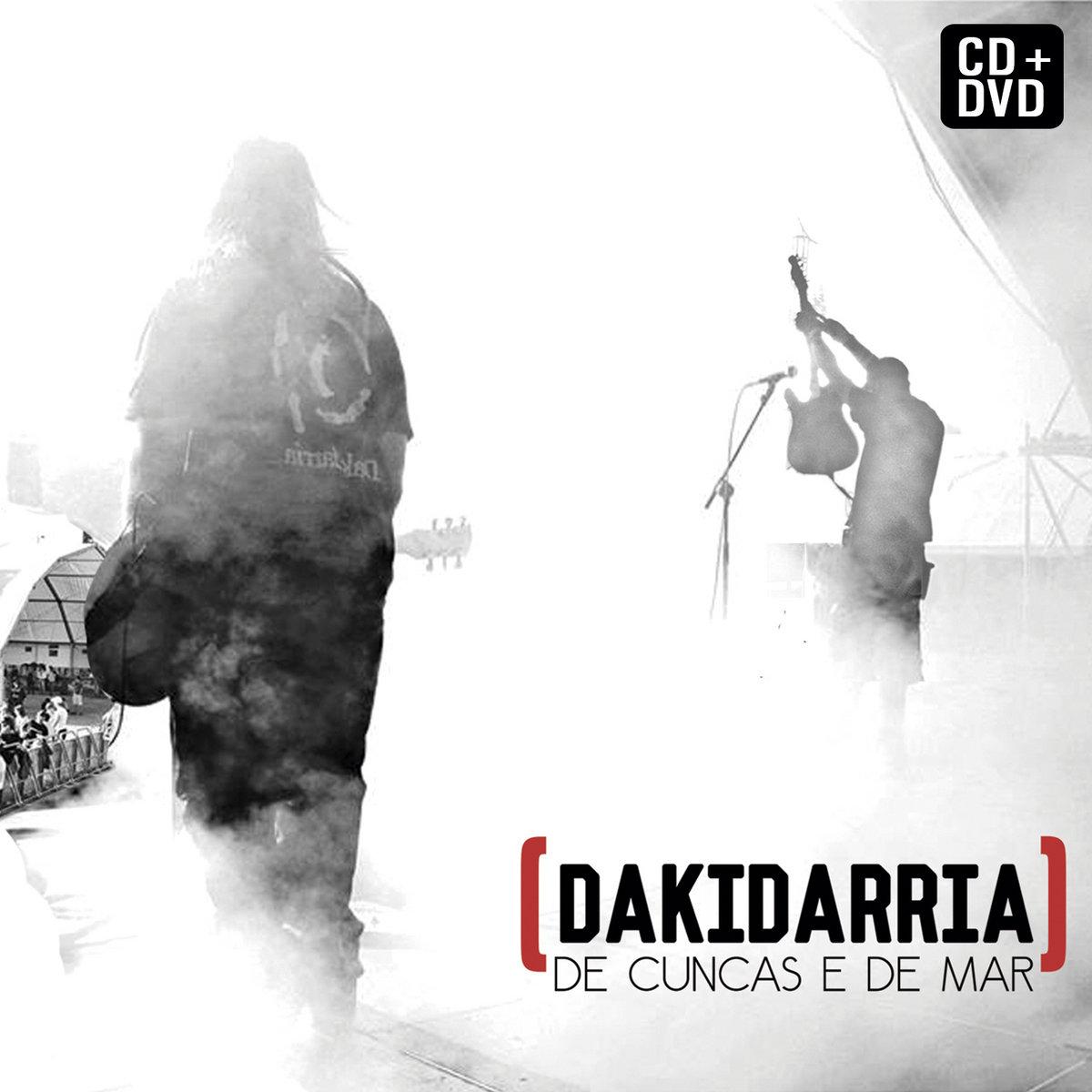 Resultado de imagen para Dakidarria - De Cuncas e De Mar 2016