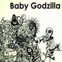 Daly City Presents Baby Godzilla cover art