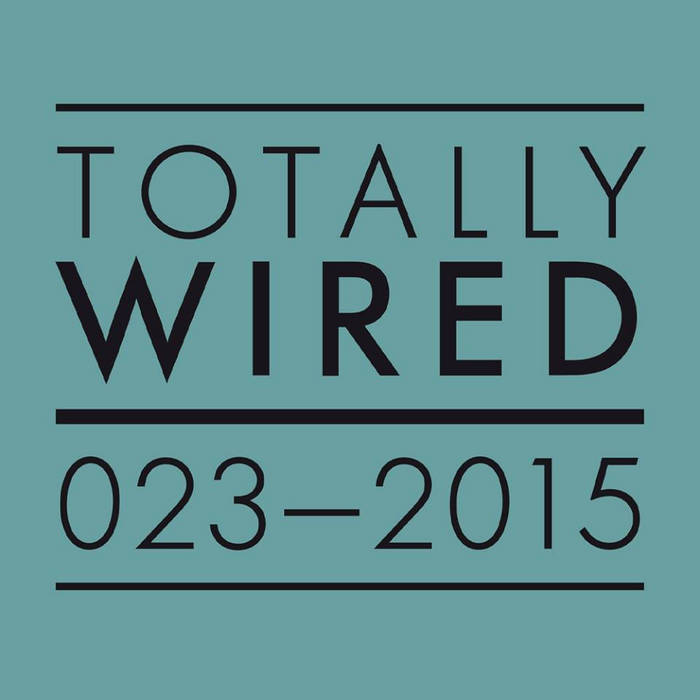 Totally Wired Records 023 cover art