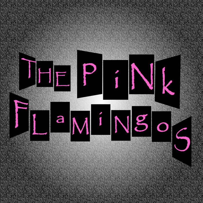 The Pink Flamingos cover art