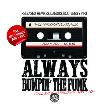 Always Bumpin' The Funk   2010 - 2014 cover art