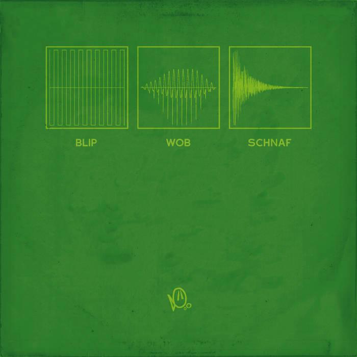 Blip Wob Schnaf cover art