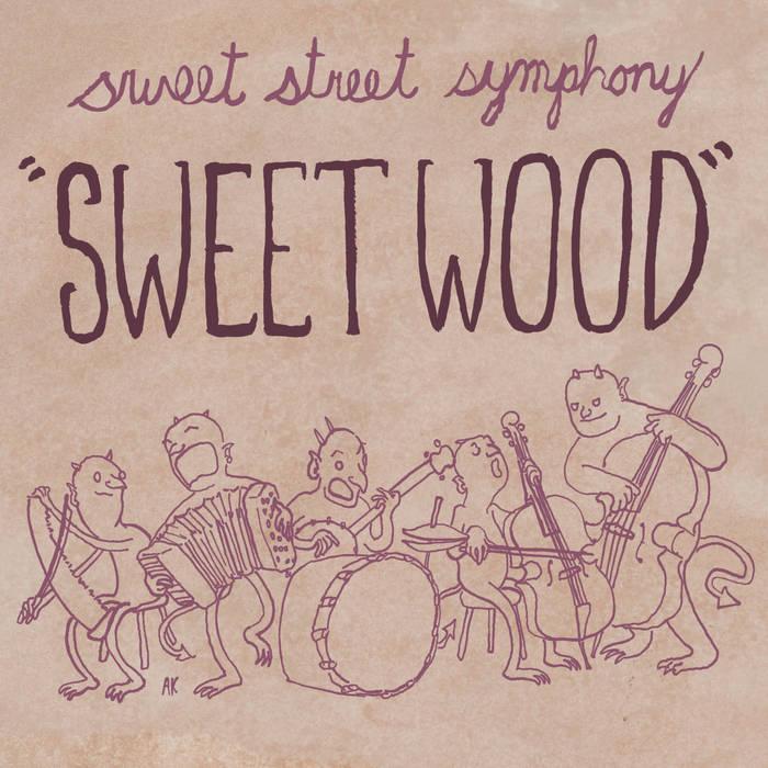 "Sweet Wood""   Sweet Street Symphony"