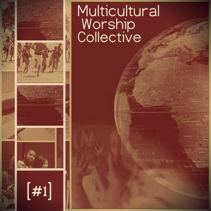 Album cover: Multicultural Worship Collective