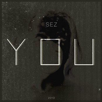 SEZ - YOU cover art