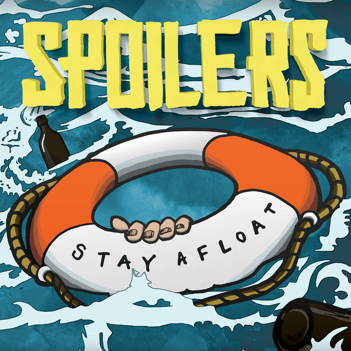 Spoilers - Stay Afloat cover art