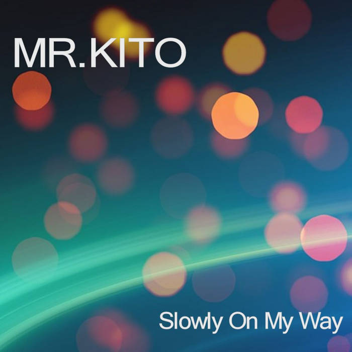 Slowly On My Way cover art