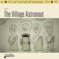 The Village Astronaut cover art