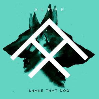 Shake That Dog cover art