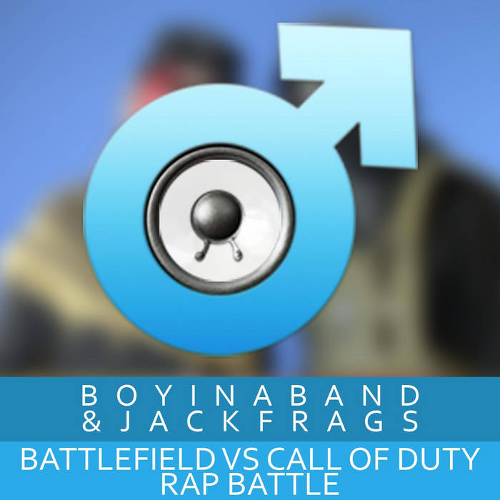 Battlefield vs Call Of Duty Rap Battle ft. JackFrags cover art