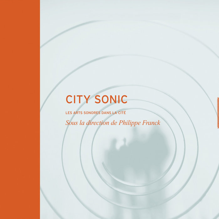 City Sonic 2003-2014 - A digital sound art compilation cover art