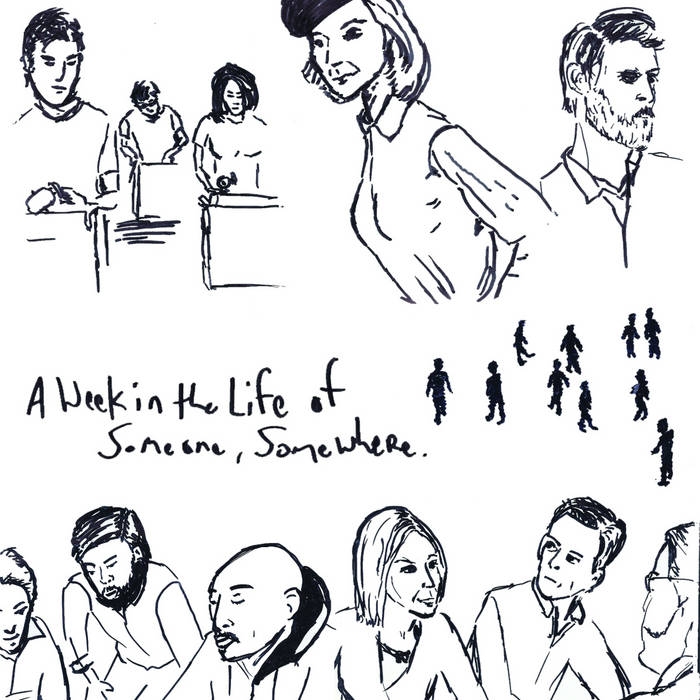 A Week in the Life of Someone, Somewhere. cover art