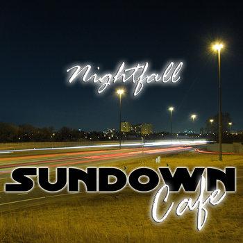 https://sundowncafe.bandcamp.com/track/nightfall