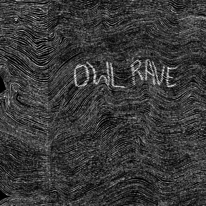 Owl Rave - Owl Rave (2015)