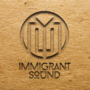 Immigrant Sound [EP] cover art