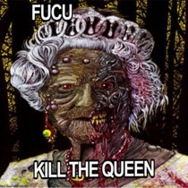 FKU - Kill The Queen cover art