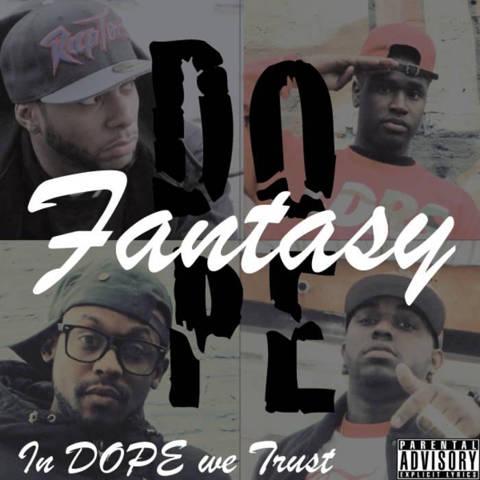 In Dope We Trust