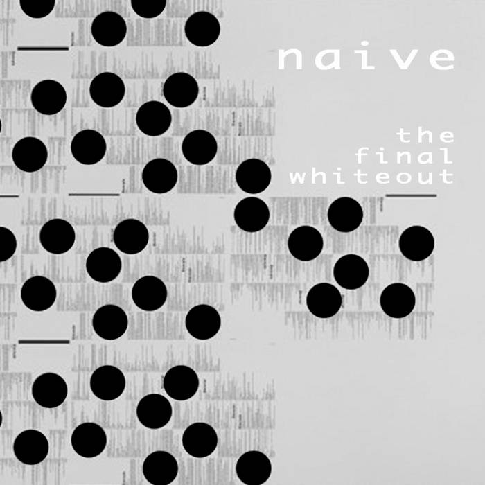 Naive - The Final Whiteout (2015)