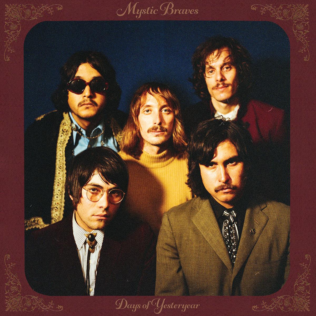 Mystic Braves - Days of Yesteryear