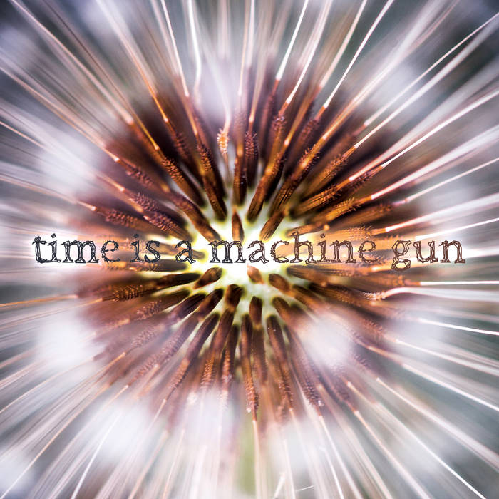 Time is a Machine Gun cover art
