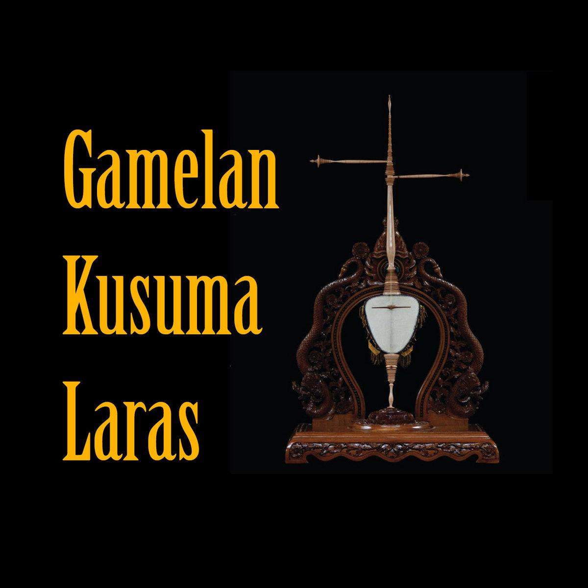 Kusuma Laras Gamelan Kusuma Laras Cover Art