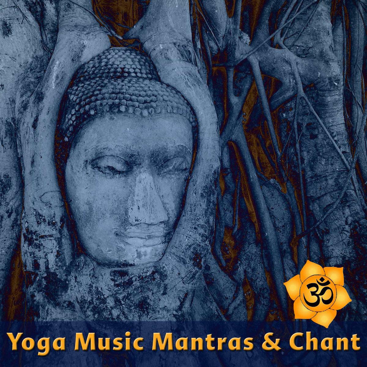 Yoga Matras: Yoga Music: Mantras And Chants