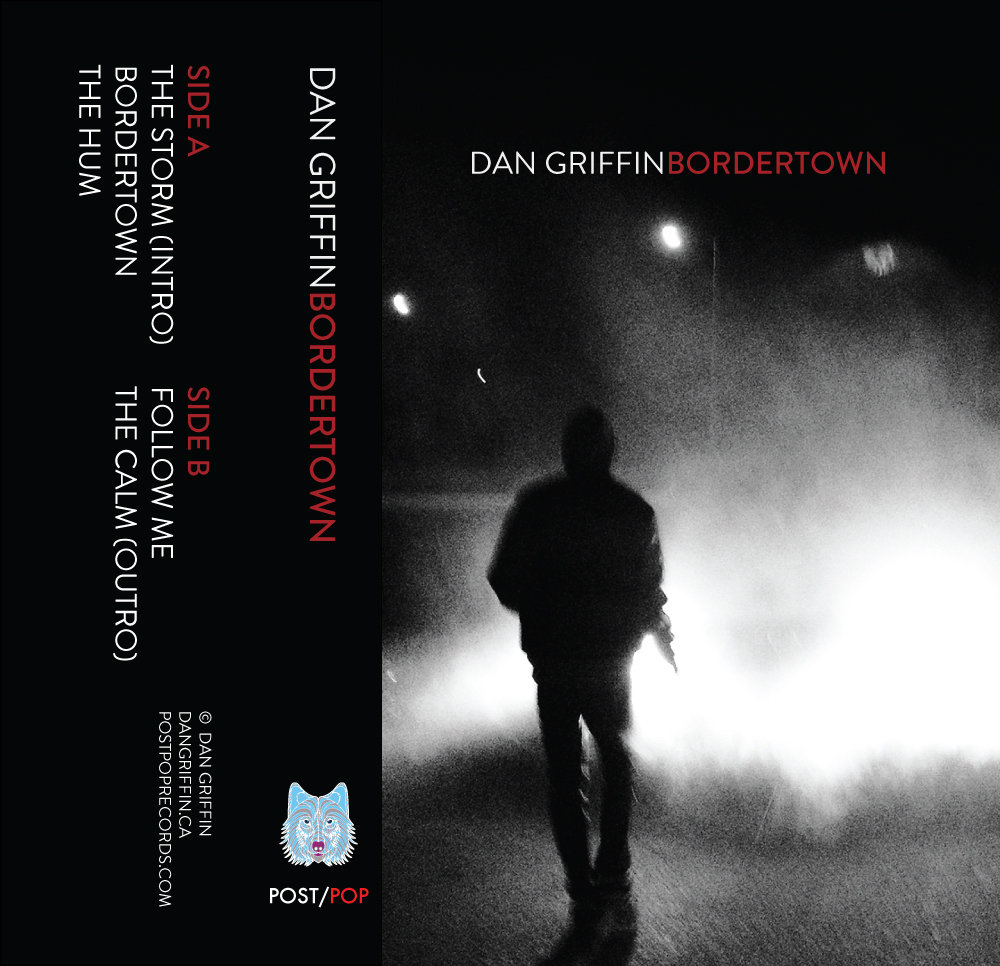 DAN GRIFFIN - BORDERTOWN (PXP016)