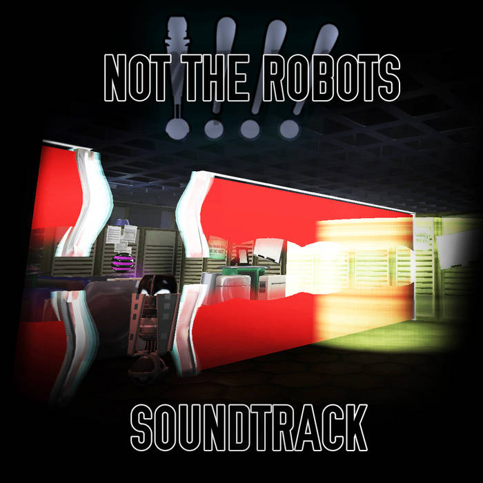 Not the Robots Soundtrack cover art
