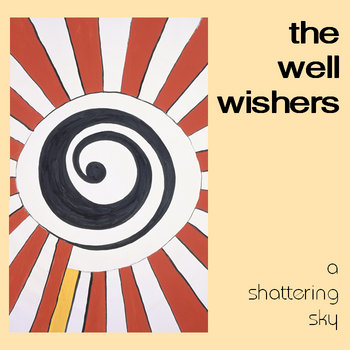 A Shattering Sky, by The Well Wishers