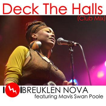 Deck The Halls (Club Mix) - Breuklen Nova ft Mavis Swan Poole (Extended Version) cover art