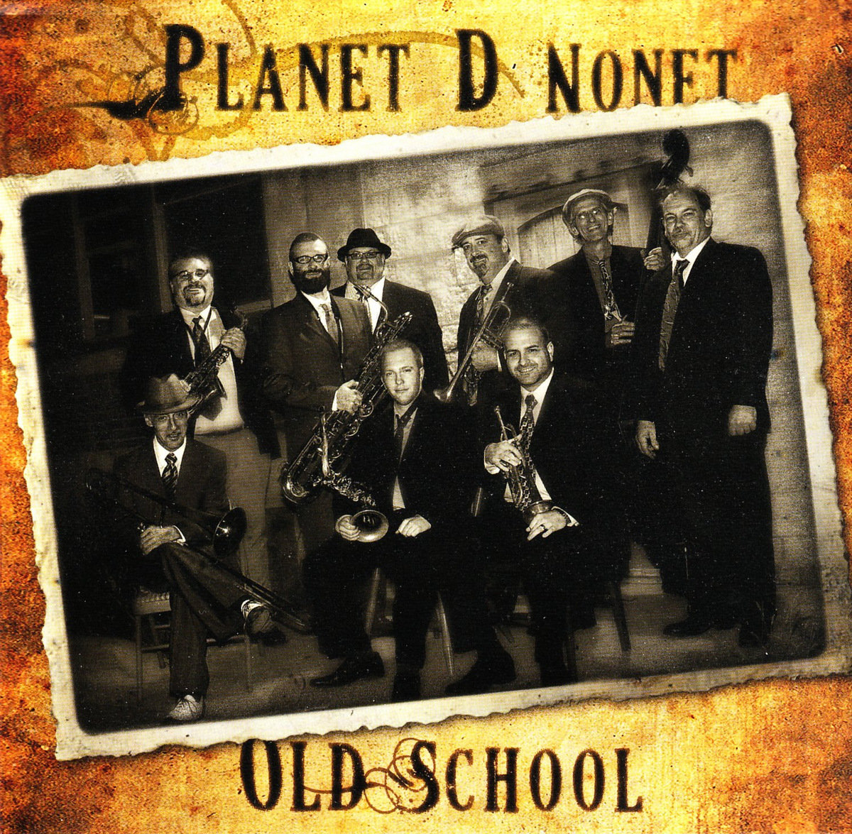 Old School, The Planet D Nonet