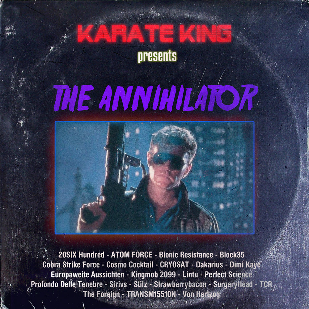 Karate King Presents: The Annihilator