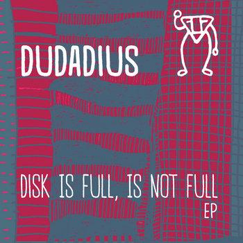 Disk Is Full, Is Not Full EP cover art