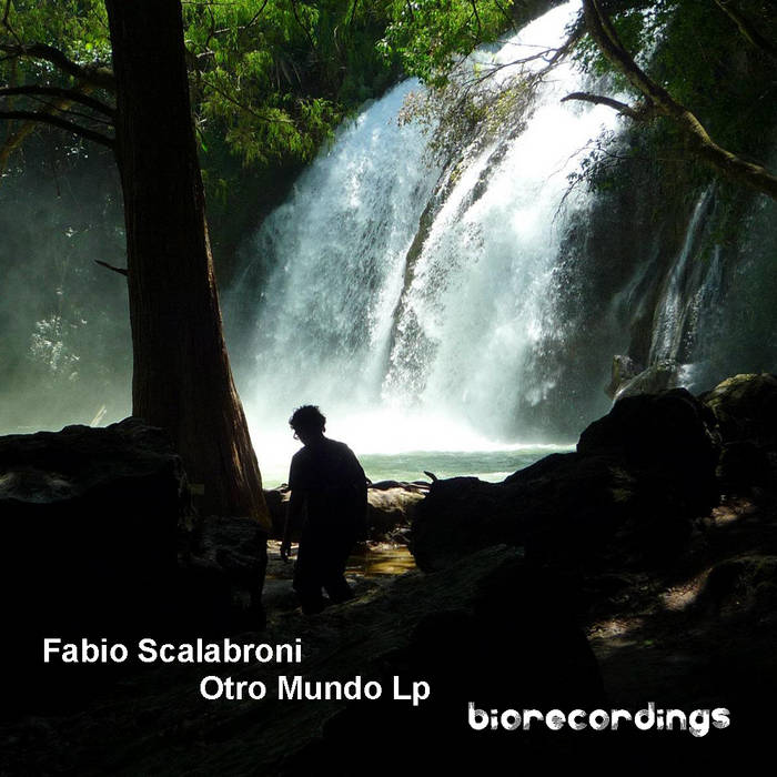 Fabio Scalabroni - Otro Mundo Lp - BR011 cover art
