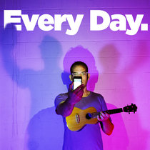 Every Day. [EP] cover art