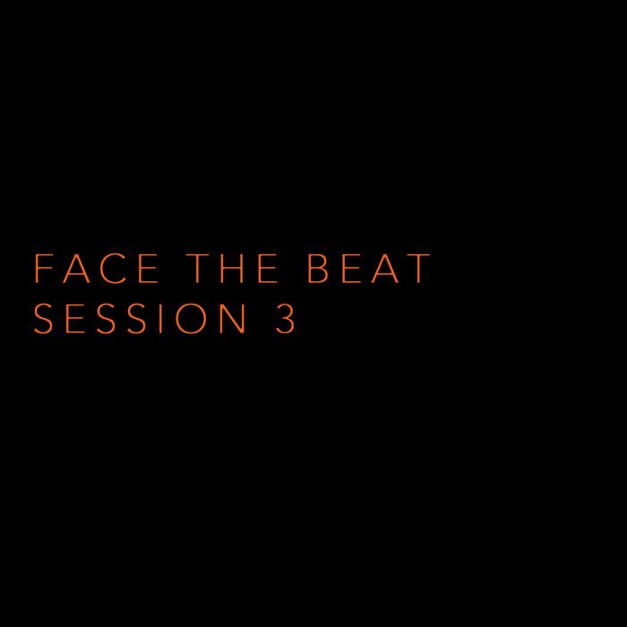 Face The Beat: Session 3 cover art