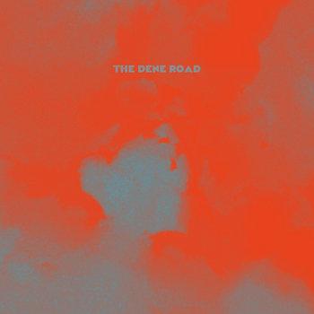 The Dene Road cover art