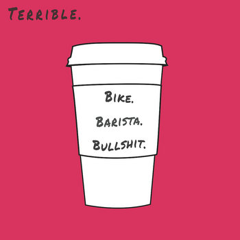Bike. Barista. Bullshit. cover art