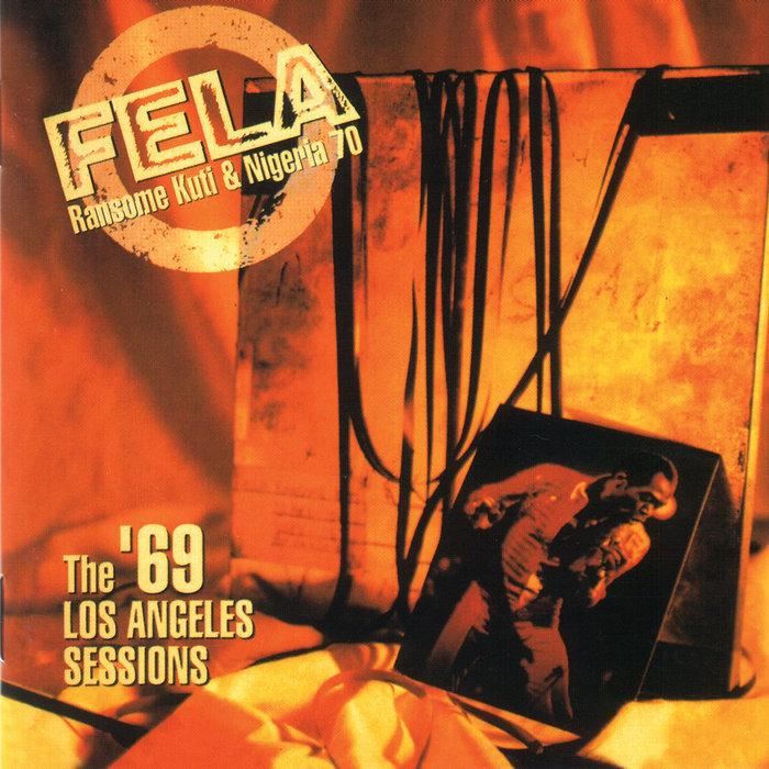 Koola Lobitos (1964-68)/The '69 LA Sessions | Fela Kuti