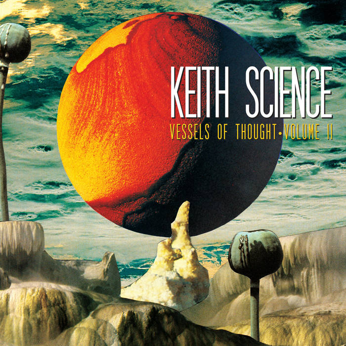 Keith Science Vessels of thought