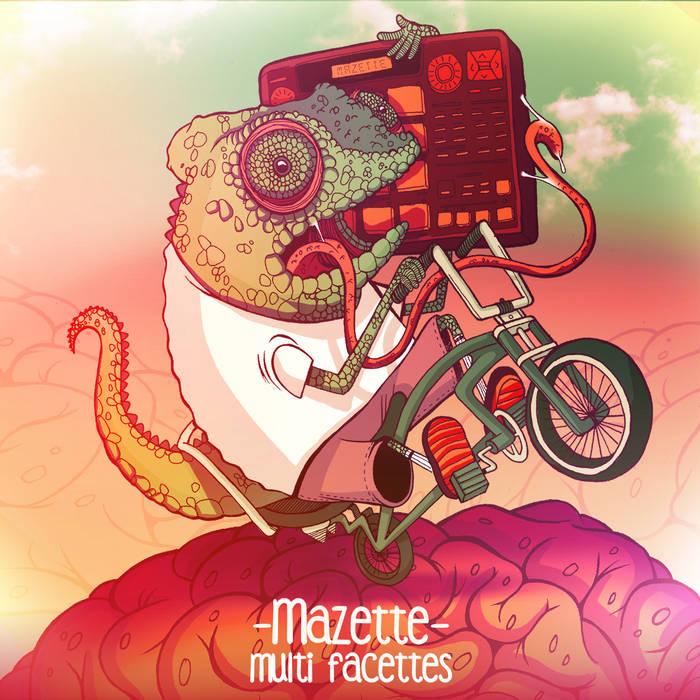 Mazette - Multi-Facettes (2016)