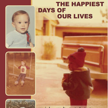 The Happiest Days of Our Lives: The Special Extended Edition Audio Book cover art