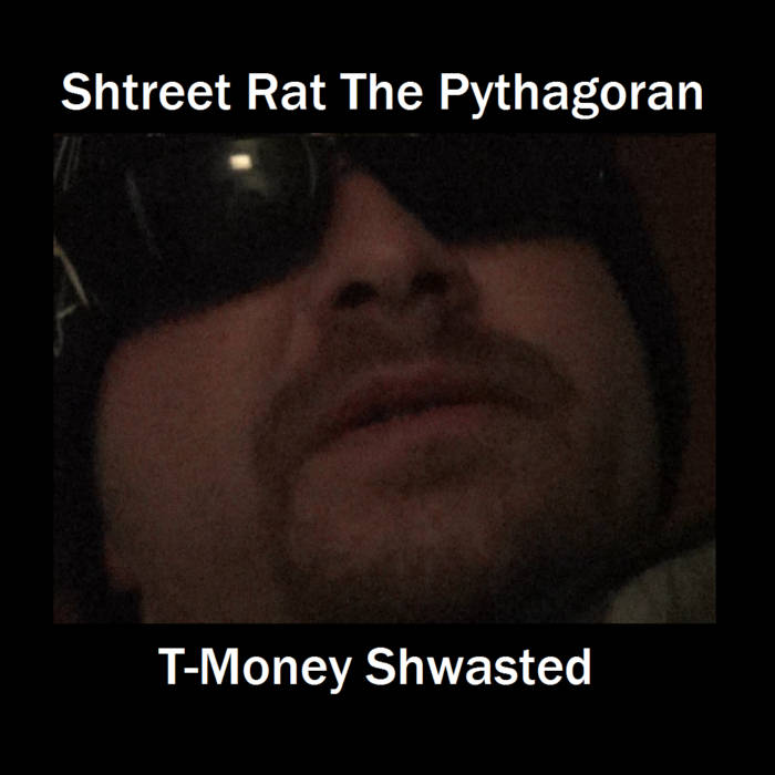 T-Money Shwasted cover art