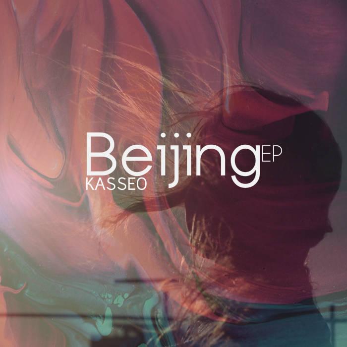 Kasseo - Beijing EP [AMG020]