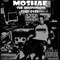 Moshae Music Presents: The Independent Take-over cover art