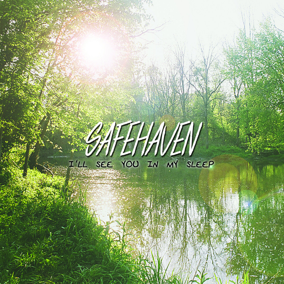 Safehaven - I'll See You In My Sleep [EP] (2016)