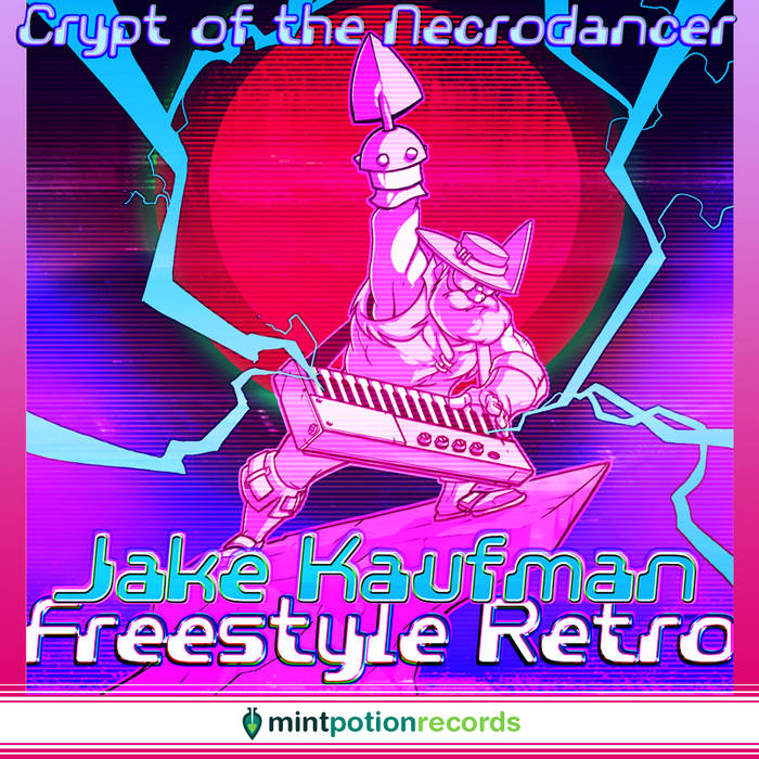 Jake Kaufman - Crypt of the NecroDancer - Freestyle Retro (2016)