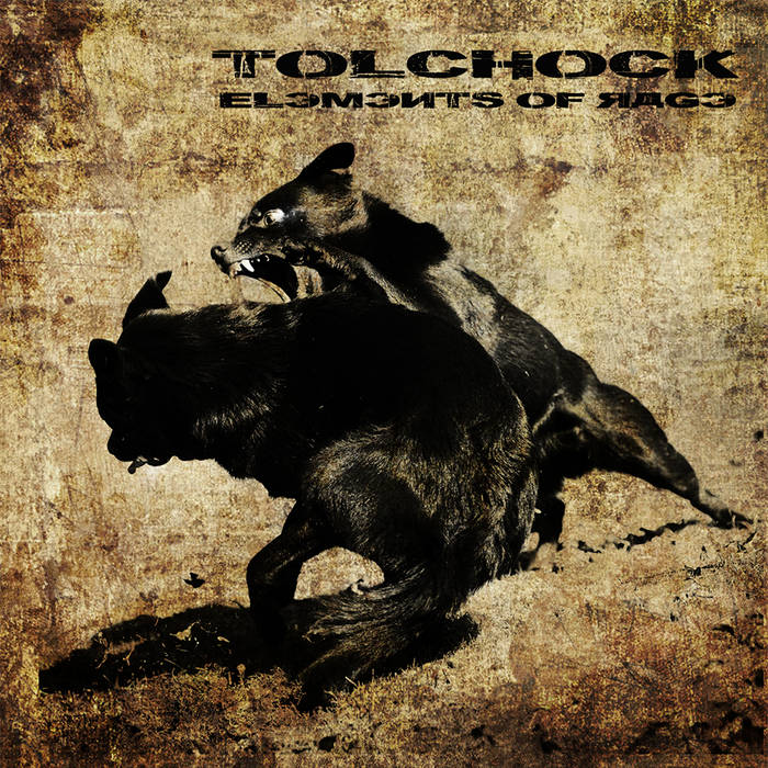 Tolchock - Elements Of Rage (2015)