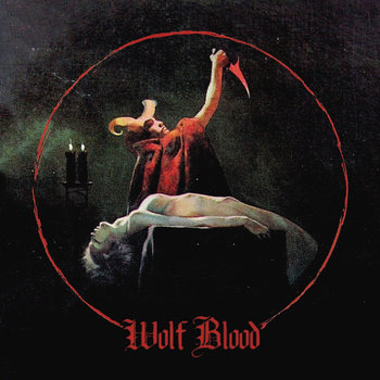 WOLF BLOOD S/T Vinyl cover art